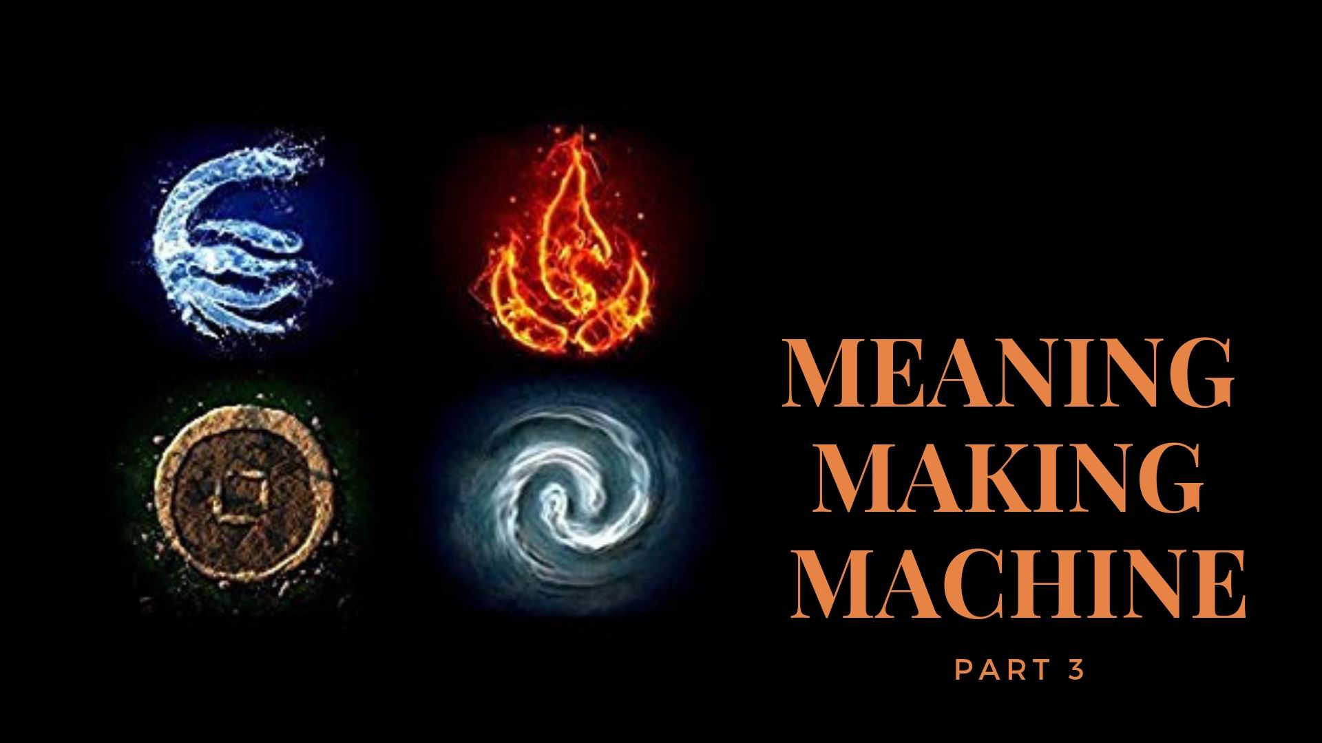 044 – Meaning Making Machine (Avatar State)